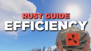 RUST GUIDE 2019ㆍHOW TO BE EFFICIENT [FOR NEW & OLD PLAYERS]