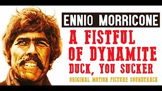 A Fistful of Dynamite - Duck, You Sucker!  - Ennio Morricone (HQ Audio)