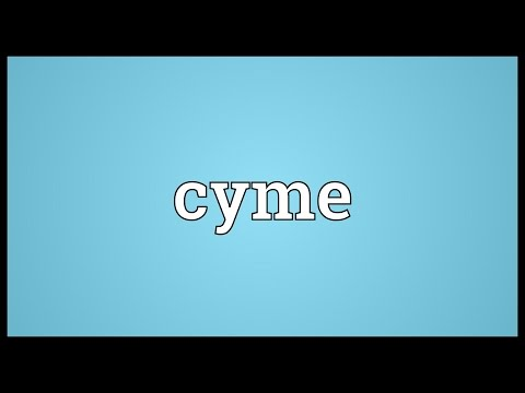 Cyme Meaning