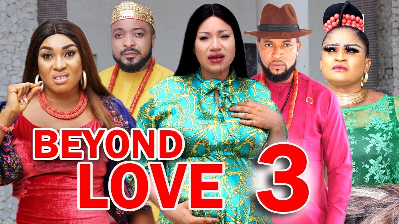 Download BEYOND LOVE (SEASON 3) -  New Hit Movie 2021 Latest Nigerian Nollywood Movie