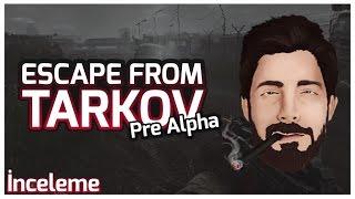 KOMTAN İNCELEME - Escape From Tarkov - Türkçe (Alpha)