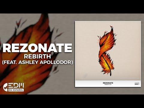 [Lyrics] Rezonate - Rebirth (feat. Ashley Apollodor) [Letra en español]