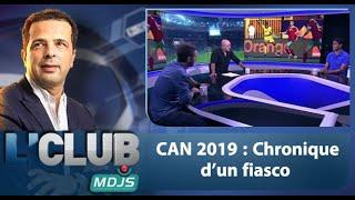 L'Club CAN 2019 Chronique dun fiasco