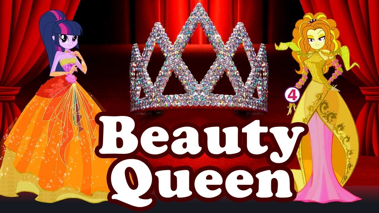 My Little Pony Equestria Girls Animation Cartoon Miss Beauty Queen Youtube