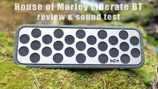 House of Marley Liberate BT review and sound test