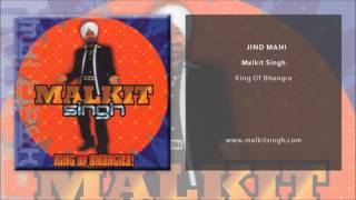 Malkit Singh - Jind Mahi (Official Single)