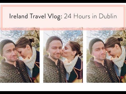 24 Hours in Dublin  Ireland Vlog