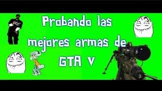 Probando las mejores armas de GTA V  en primera persona