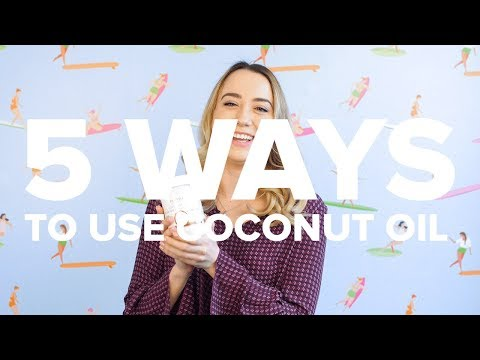5 WAYS to use COCONUT OIL | #5things5WAYS