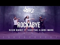 Rockabye - Clean Bandit ft. Sean Paul & Anne-Marie - Choreography - FitDance Life Mp3