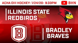 Bradley Hockey D3 vs Illinois State- 1/24/19