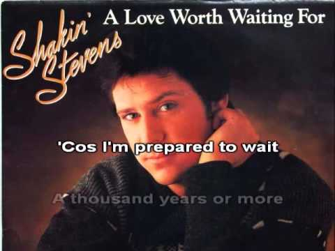 A Love Worth Waiting For Shakin Stevens Karaoke Youtube
