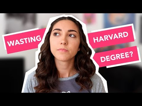 Am I Wasting My Harvard Degree?