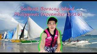 Video Paraw Sailing (Sailboat) Boracay island Philippines (26 November 2016) download MP3, 3GP, MP4, WEBM, AVI, FLV Desember 2017