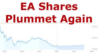 EA Shares Plummet Again