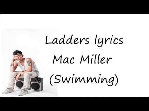 Ladders lyrics Mac Miller (Swimming)
