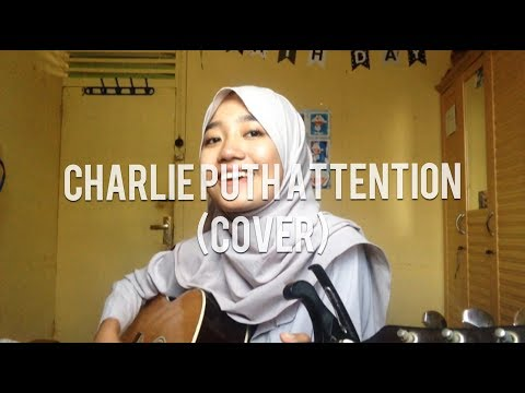 Charlie Puth - Attention (Cover)