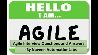 What is Agile || Agile Testing Interview Questions and Answers