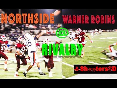 MAJOR RIVALRY Northside & Warner Robins SLUG IT OUT!!!