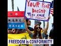 Freedom is Conformity