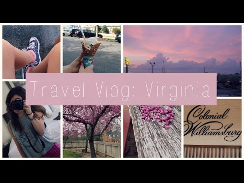 Travel Vlog: Williamsburg, VA| Lilybelle Morris