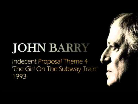 JOHN BARRY  'Indecent Proposal Theme' 4 - The Girl On The Subway Train 1993