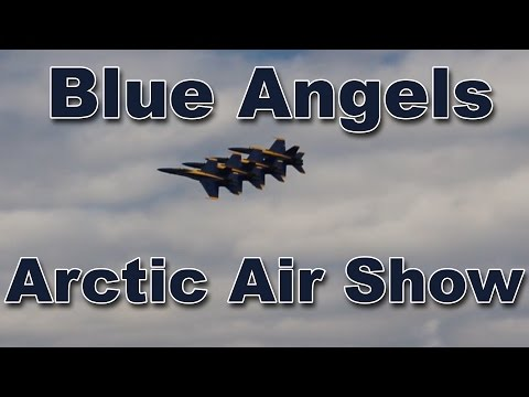 Blue Angels at the Arctic Thunder Air Show  - July, 2016