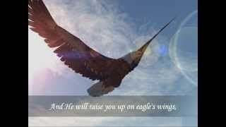 Whispers Of My Father On Eagle's Wings By John Michael Talbot With Lyrics