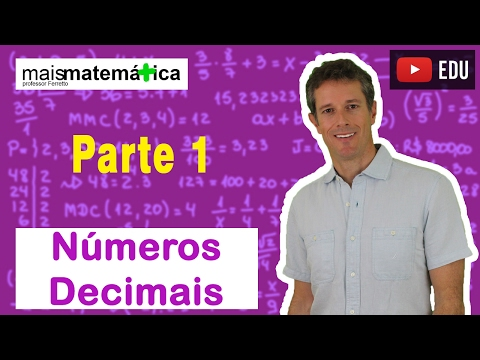 Matemática Básica - Decimais e Frações (Parte 1) - Prof. Gui from YouTube · Duration:  20 minutes 55 seconds