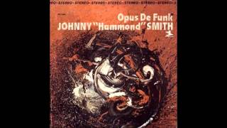 Johnny hammond Smith  Opus de funk