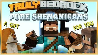 Truly Bedrock S1 EP14 Pure Shenanigans [ Minecraft, MCPE, Bedrock Edition ]