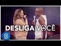Thiaguinho | Desliga você (Clipe Oficial) [DVD #VamoQVamo - Já nas lojas]