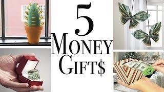 5 Money Gifts - Easy Diy