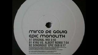 Mirco De Govia - Epic Monolith (Sonorous