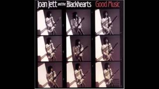 Joan Jett and the Blackhearts - Good Music [Full Album]