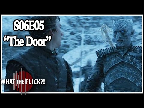 "Game Of Thrones Season 6 Episode 5 ""The Door"" In-Depth Review"