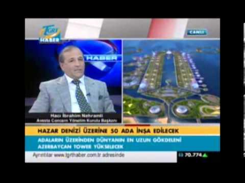 Khazar Islands TGRT Haber Haci Ibrahim Nehramli PART 1