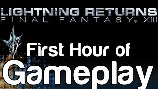 Lightning Returns - Final Fantasy XIII 13 - First Hour of Gameplay (Gameplay Part 1)