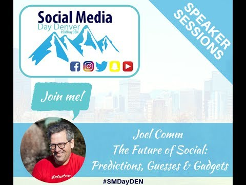 Joel Comm Opening Keynote Social Media Day Denver