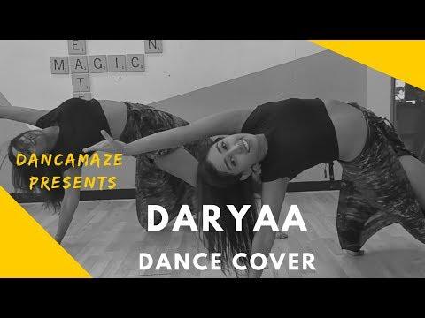 Daryaa | Dancamaze Cover | Manmarziyaan | Amit Trivedi | Shahid Mallya Ammy Virk | Dance