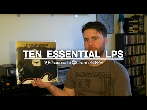 Ten Essential LPs To Have In Your Vinyl Collection (In Response to Channel33RPM)