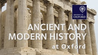 History (Ancient and Modern) at Oxford University