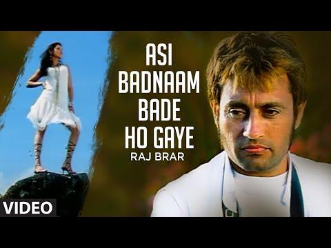 """Asi Badnaam Bade Ho Gaye Raj Brar"" (Full Song) Dil Ro Painda"