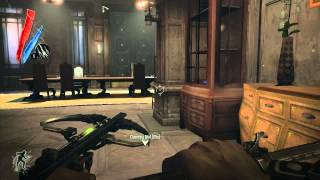 Dishonored Gameplay Walkthrough Let