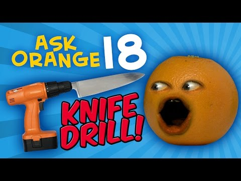 Annoying Orange - Ask Orange #18: Knife Drill!