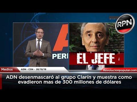 ADN desenmascaró al grupo Clarín y muestra como evadieron más de 300 millones de dólares