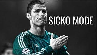 Cristiano Ronaldo - SICKO MODE - Skills & Goals | HD