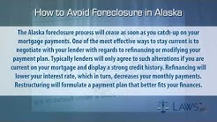 How to Avoid Foreclosure in Alaska