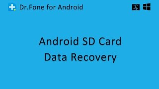 Dr.Fone - Android SD Card Data Recovery