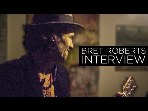 Actor and Musician Bret Roberts Interview